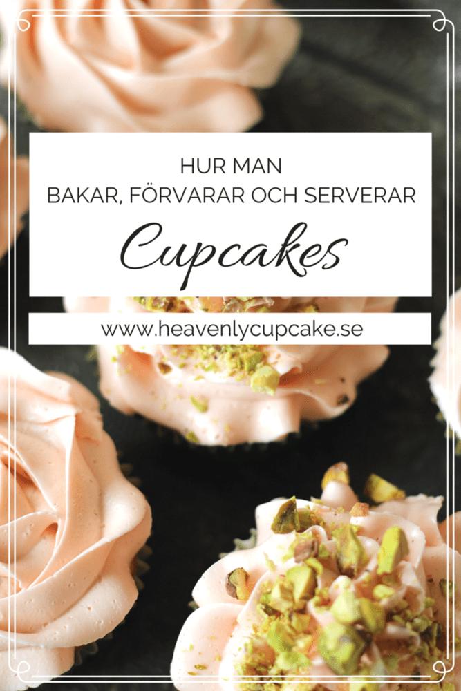 tips på hur man bakar förvarar och serverar cupcakes till kalas, dop och event