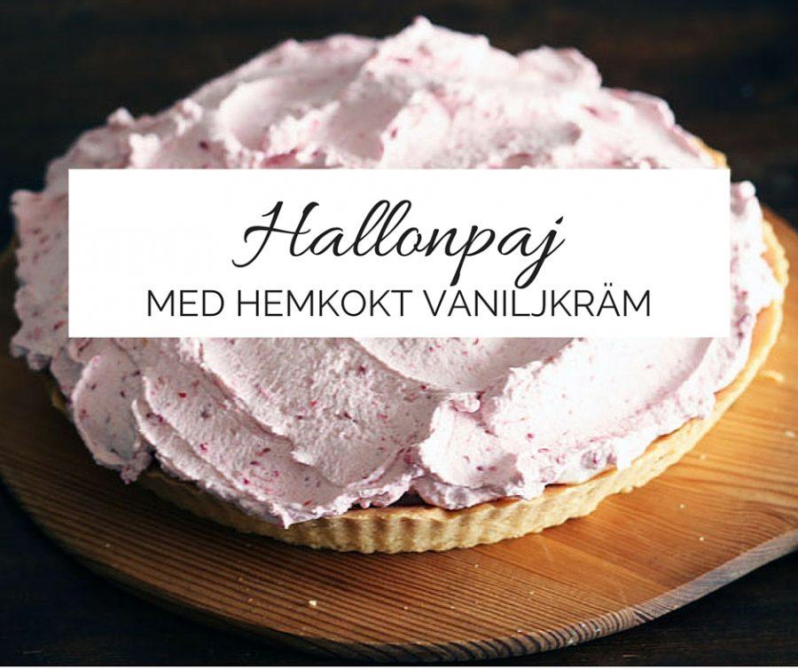 hallon och vaniljpaj